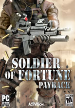 Soldier of Fortune: Pay Back PC